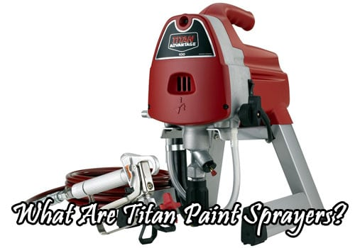 titan paint sprayers review