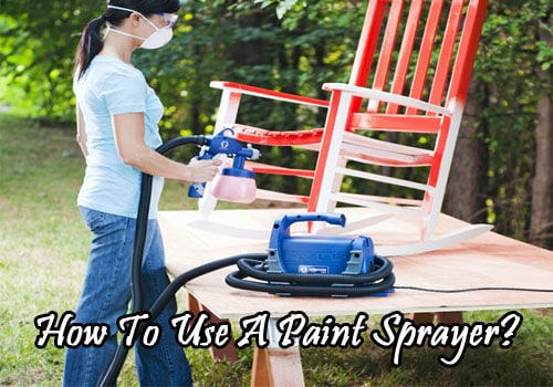 how-to-use-a-paint-sprayer