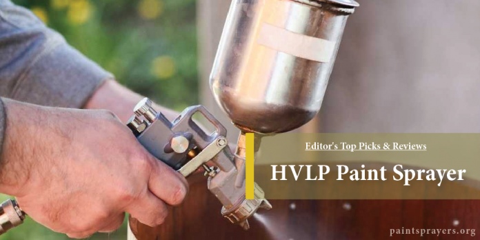 Best HVLP Paint Sprayer